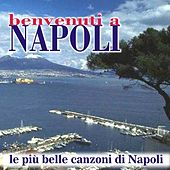 Benvenuti a Napoli by Various Artists