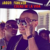 Cosas de la Vida by Jacob Forever