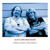 Still Alive and Well di Dave Edwards Band