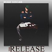 The Release by Mike Vocab
