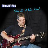 Once in a Blue Mood by Chris Nelson