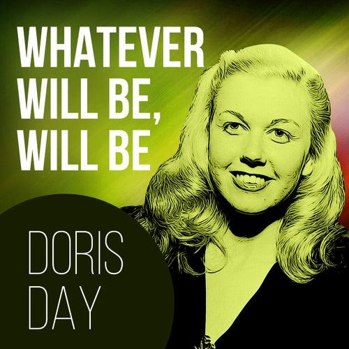 Whatever Will Be, Will Be von Doris Day