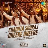 Chadhta Sooraj Dheere Dheere (From