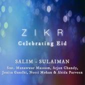 Zikr (Celebrating Eid) - Single by Salim-Sulaiman
