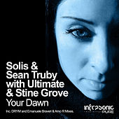 Your Dawn (Remixed) by Solis & Sean Truby with Ultimate