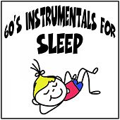 60's Instrumentals for Sleep by Various Artists