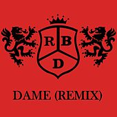 Dame (Remix) by RBD