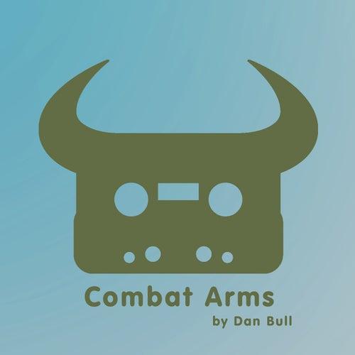 Combat Arms by Dan Bull