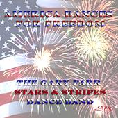 America Dances for Freedom by The Gary Farr Stars