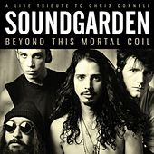 Beyond This Mortal Coil (Live) de Soundgarden