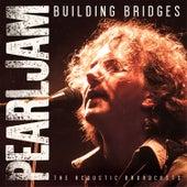 Building Bridges (Live) von Pearl Jam