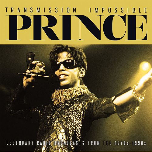 Transmission Impossible (Live) von Prince