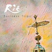 Business Trips EP by Rié