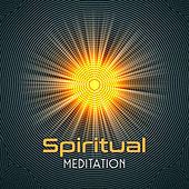 Spiritual Meditation – Spirit Free, Inner Relaxation, No More Stress, Chilled New Age by Meditation (1)