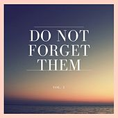 Do Not Forget Them, Vol. 1 by Various Artists