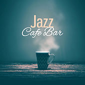 Jazz Cafe Bar – Jazz 2017, Relaxed Jazz, Smooth Piano, New Instrumental Music by Vintage Cafe
