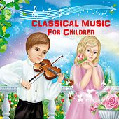 Classical Music for Children by Vlad Spinev