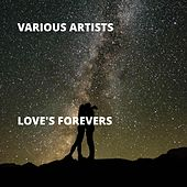 Love's Forevers by Various Artists