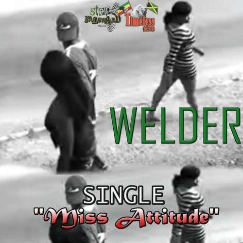 Miss Attitude by Welder
