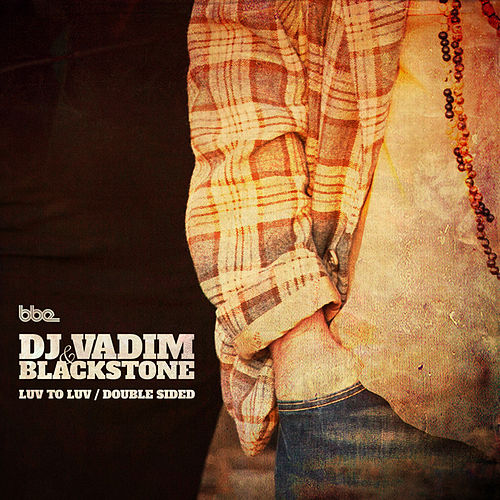 Luv 2 Luv / Double Sided by DJ Vadim
