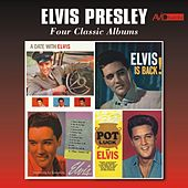 Four Classic Albums (A Date with Elvis / Elvis Is Back / Something for Everyone / Pot Luck) [Remastered] by Elvis Presley