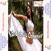 Kahe Fekulu Odhaniya by Various Artists