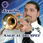 Magical Trumpet by Jambo