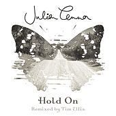 Hold On (Remixed by Tim Ellis) by Julian Lennon
