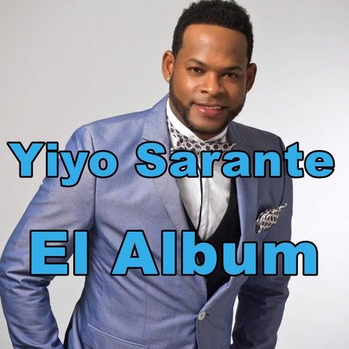 El Álbum by Yiyo Sarante