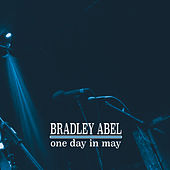 One Day in May by Bradley Abel