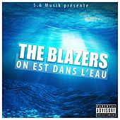 On est dans l'eau by The Blazers