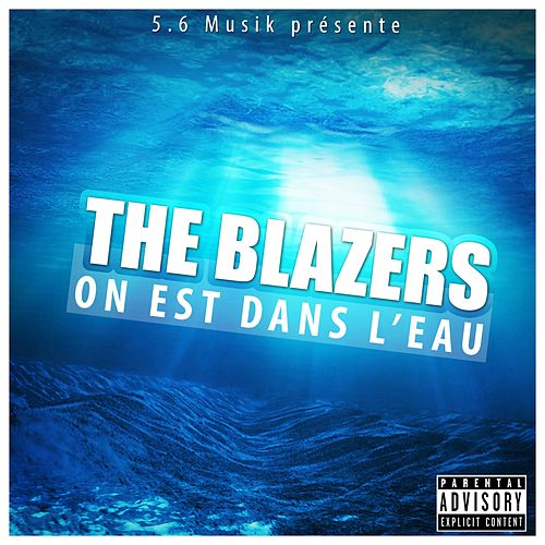 On est dans l'eau by The Blazers