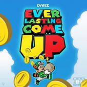 Ever Lasting Come Up von Darz