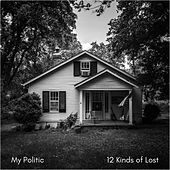12 Kinds of Lost - Single by My Politic