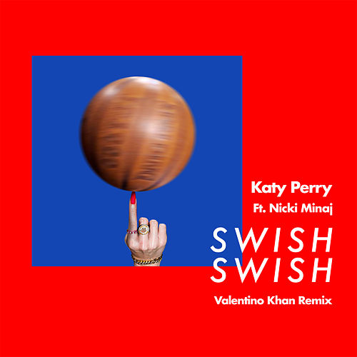 Swish Swish (Valentino Khan Remix) by Katy Perry