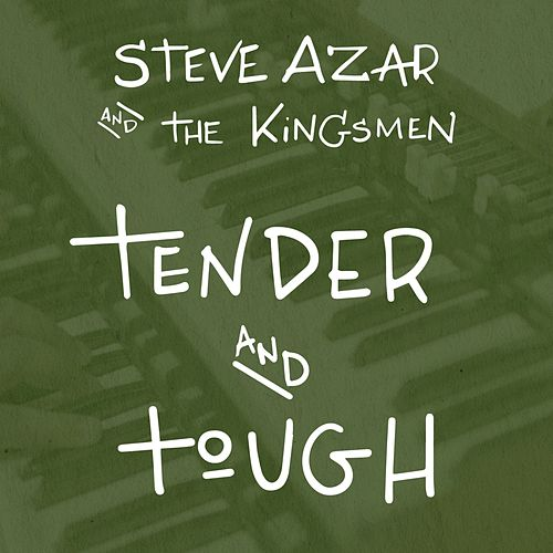 Tender and Tough by Steve Azar