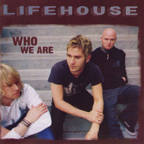 Who We Are (Expanded Edition) by Lifehouse