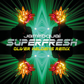 Superfresh (Oliver Heldens Remix) by Jamiroquai