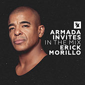 Armada Invites (In The Mix): Erick Morillo by Various Artists