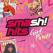 Smash Hits Girl Power von Various Artists