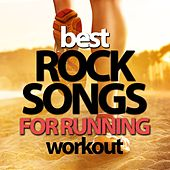 Best Rock Songs for Running Workout by Various Artists