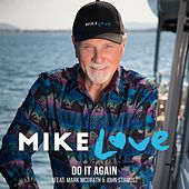 Do It Again (feat. Mark McGrath & John Stamos) by Mike Love