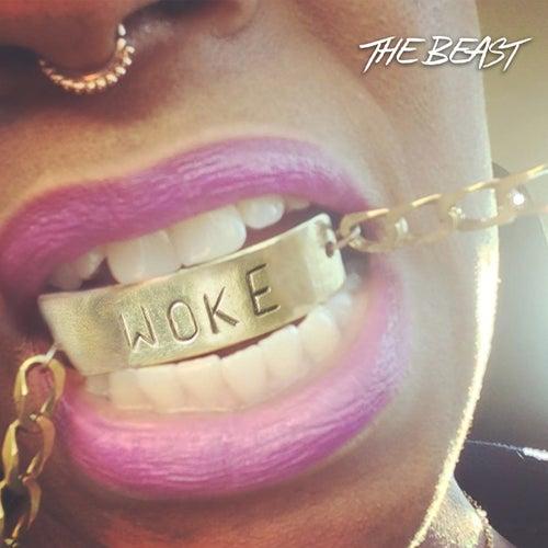Woke by Beast