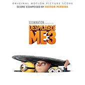 Despicable Me 3 (Original Motion Picture Score) by Heitor Pereira