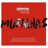 Muralhas by Gateway Worship