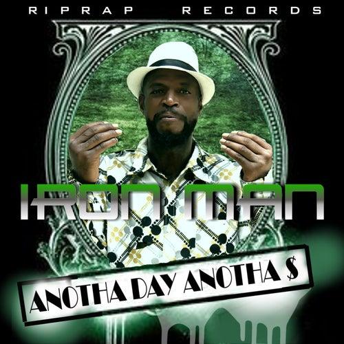 Anotha Day Anotha $ by Iron Man