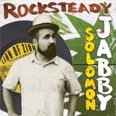 Rocksteady by Solomon Jabby