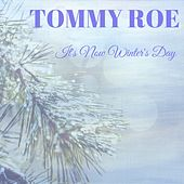 It's Now Winter's Day by Tommy Roe