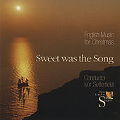 Play & Download Sweet Was the Song - English Music for Christmas by New London Singers | Napster