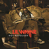 Hot Revolver by Lil Wayne